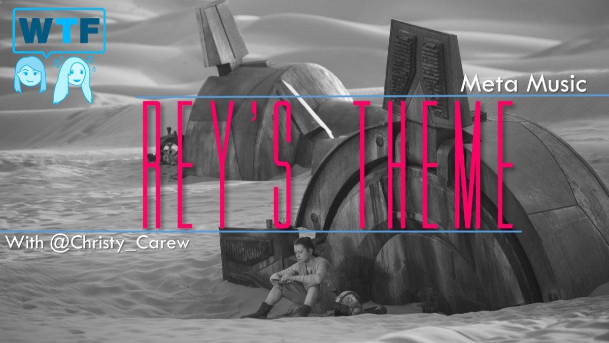 Meta Music: Rey's Theme