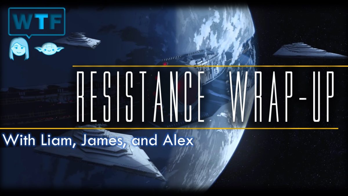 Star Wars: Resistance Season One Wrap-Up