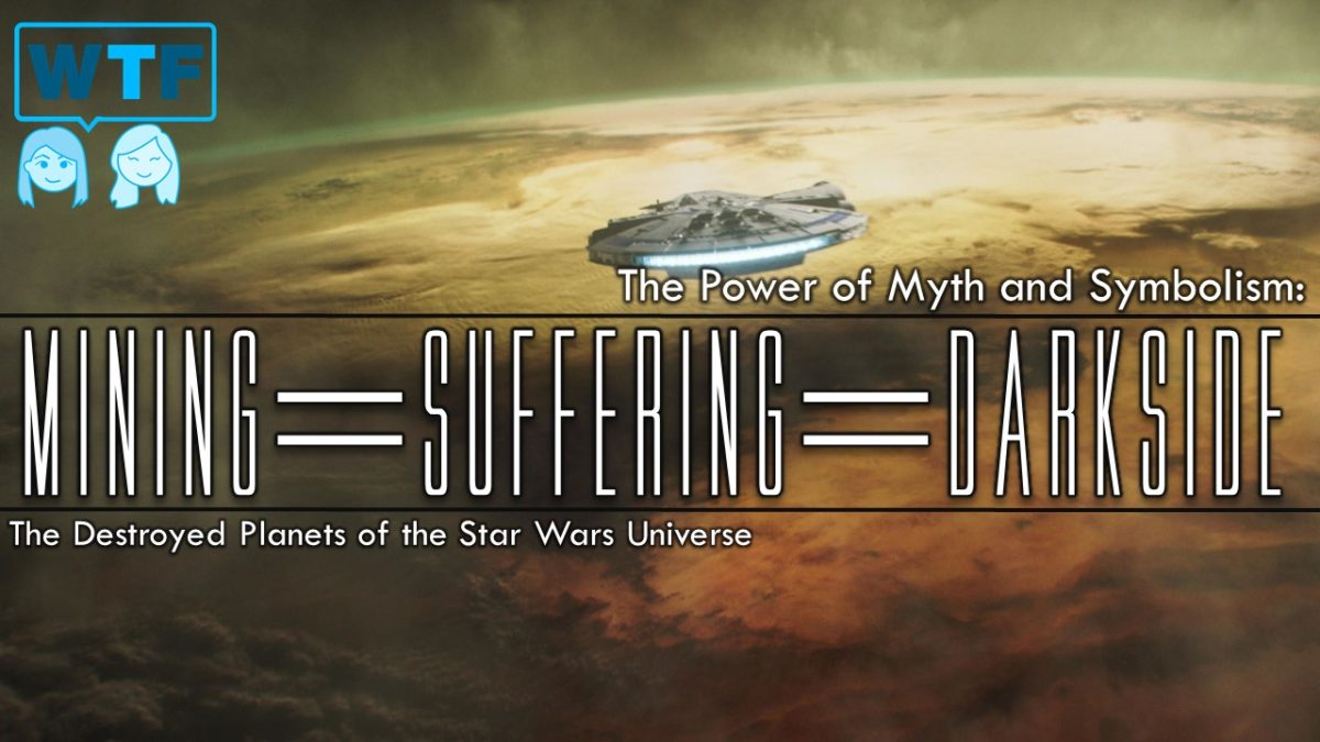 Power of Myth & Symbolism: Mines = Suffering = Dark Side