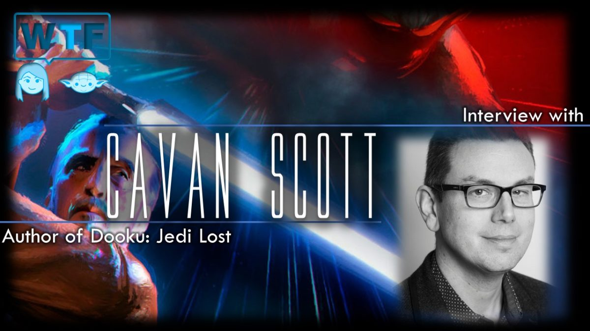 Interview with Cavan Scott Author of Dooku: Jedi Lost