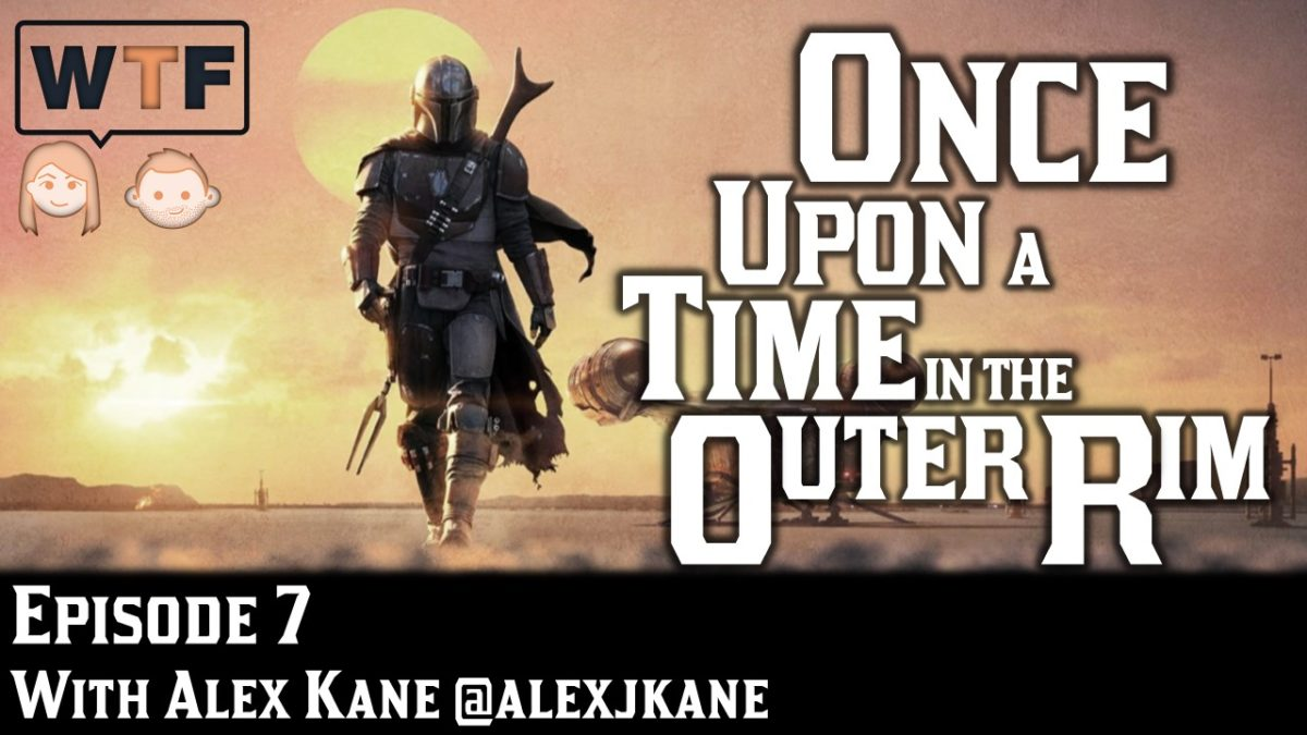 Once Upon a Time in the Outer Rim: Episode 7 (The Mandalorian: The Reckoning)