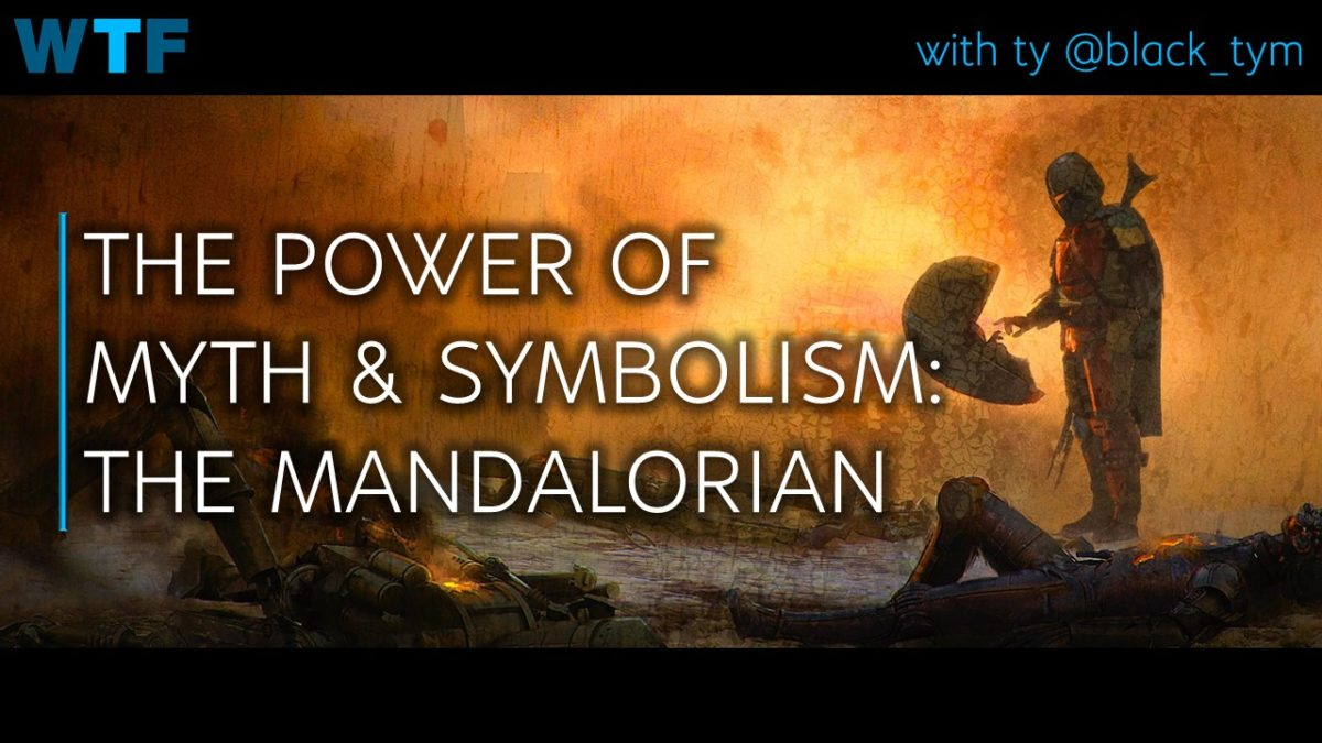 Power of Myth & Symbolism: The Mandalorian