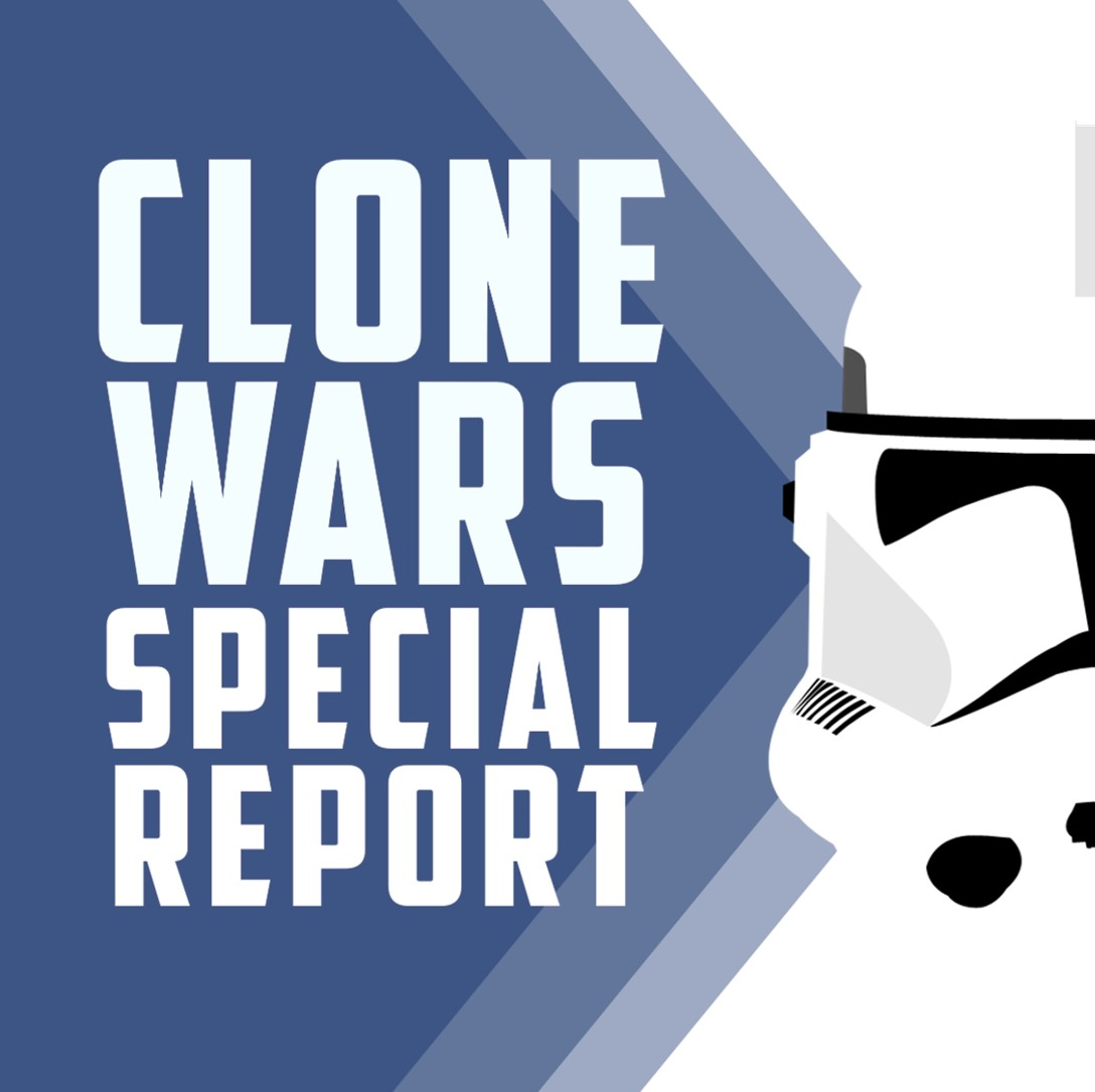 Clone Wars Special Report: S7 E4 Unfinished Business