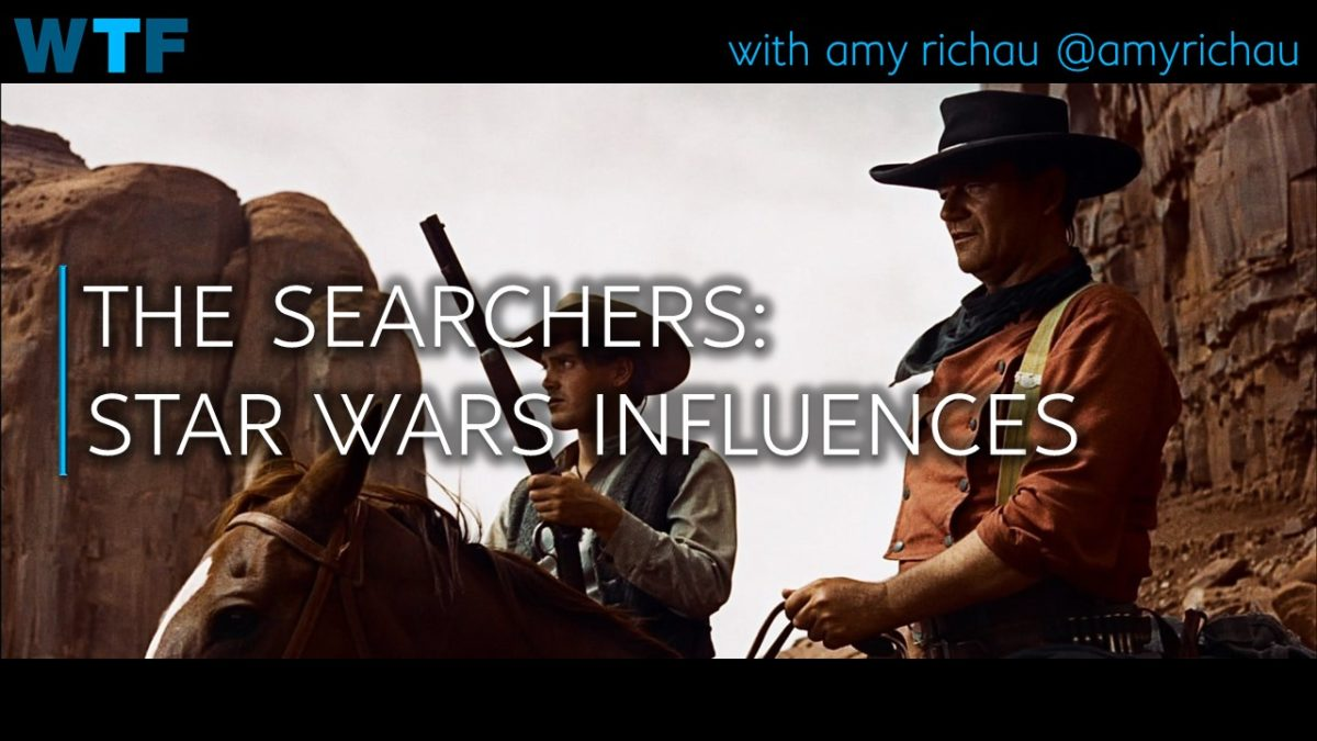 The Searchers! Star Wars Influences